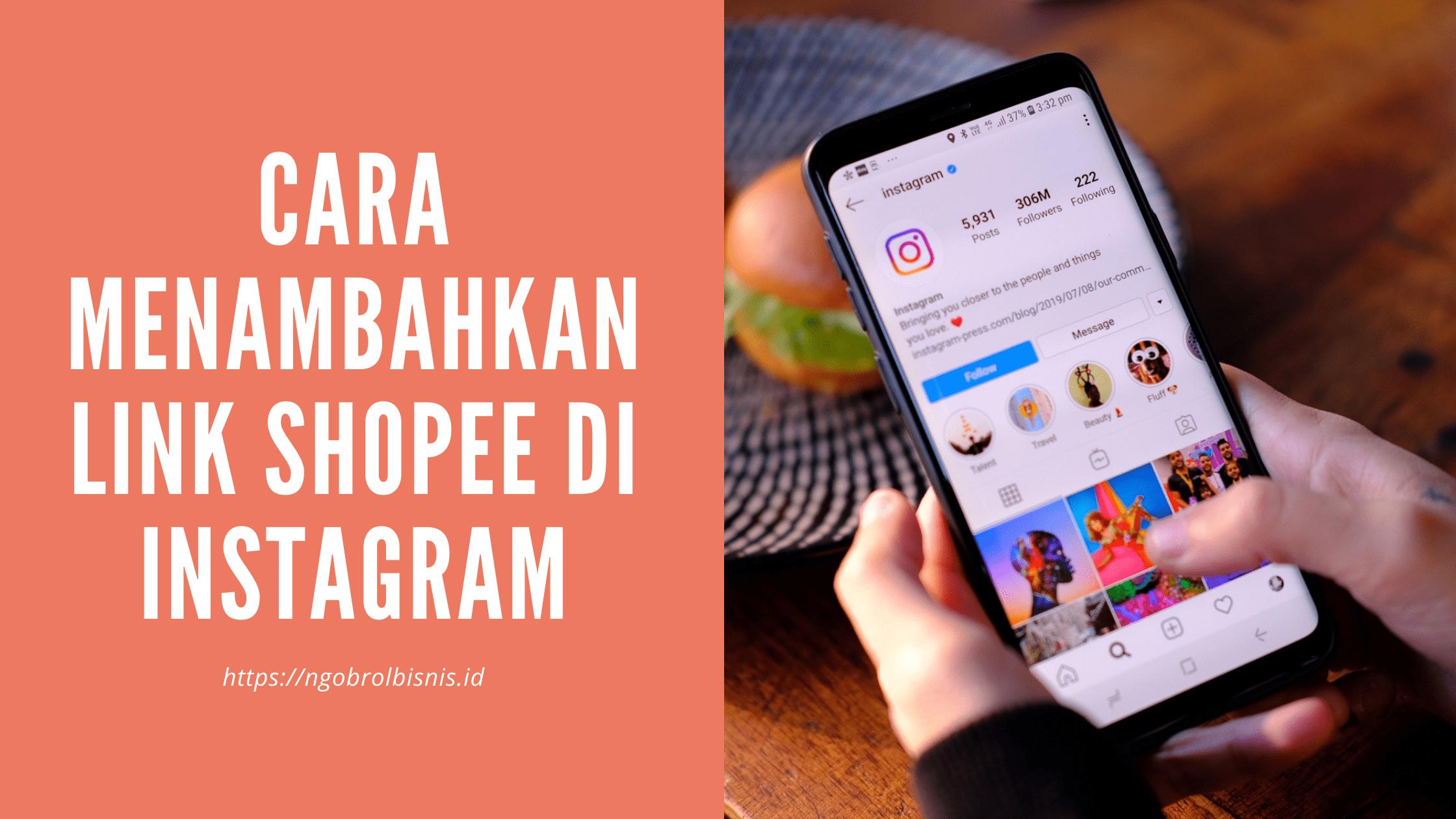 Cara Menambahkan Link Shopee di Instagram