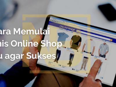 6 Cara Memulai Bisnis Online Shop Baju agar Sukses