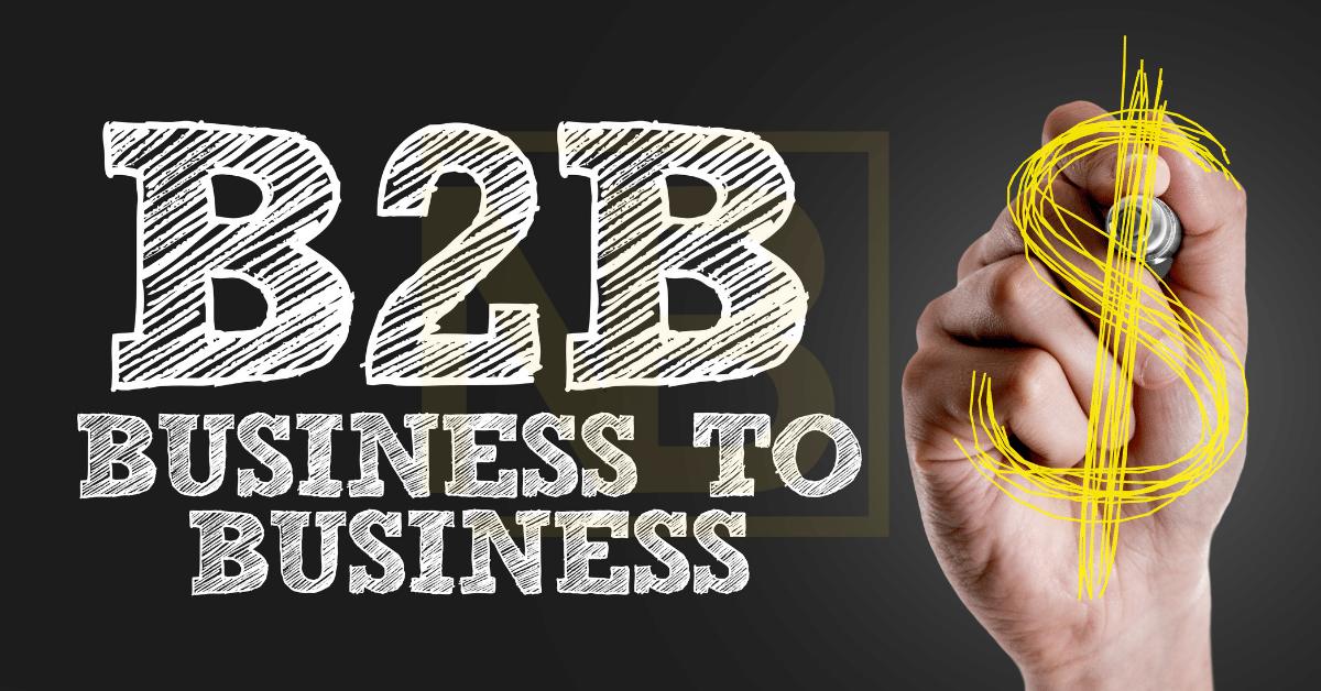 Pengertian Business to Business
