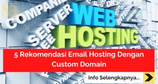 5 Rekomendasi Email Hosting Dengan Custom Domain