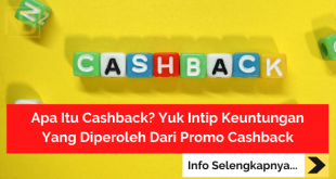 Apa Itu Cashback Yuk Intip Keuntungan Yang Diperoleh Dari Promo Cashback