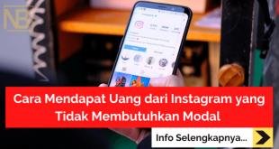 Cara Mendapat Uang dari Instagram yang Tidak Membutuhkan Modal