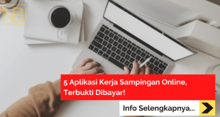 5 Aplikasi Kerja Sampingan Online, Terbukti Dibayar!