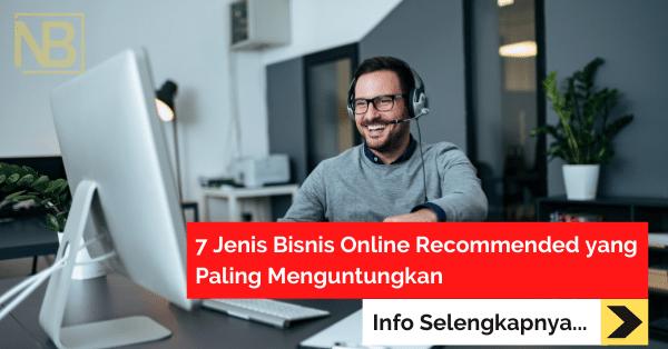 7 Jenis Bisnis Online Recommended yang Paling Menguntungkan