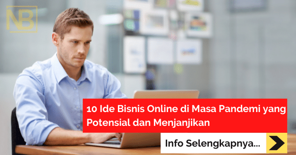 10 Ide Bisnis Online di Masa Pandemi yang Potensial dan Menjanjikan (1)